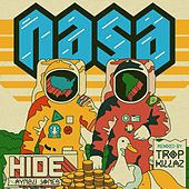 Hide (Tropkillaz Remix) by N.A.S.A.