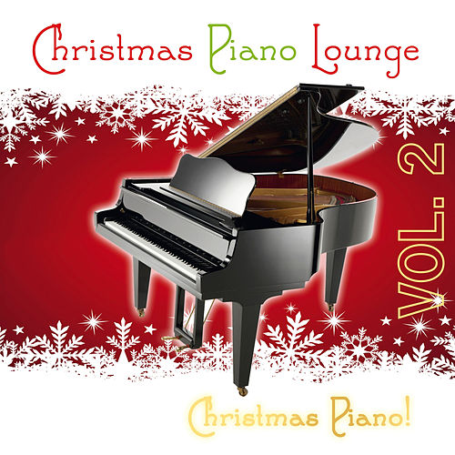 Christmas Piano Lounge, Vol. 2 by Christmas Piano