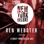 A Crazy Thing Called Jazz von Ben Webster