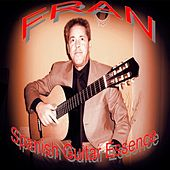 Spanish Guitar Essence by Fran