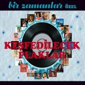 Bir Zamanlar Özel (Keşfedilecek Plaklar) by Various Artists