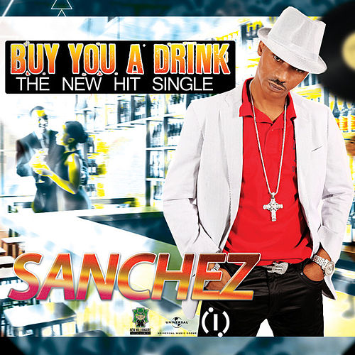 Buy You a Drink by Sanchez