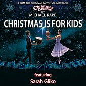 Christmas Is for Kids (feat. Sarah Gliko) by Michael Rapp