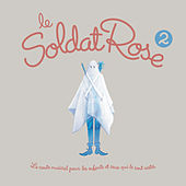 Le soldat rose 2 by Various Artists
