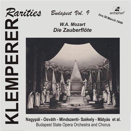 Mozart: Die Zauberflöte (Sung in Hungarian) by Mihaly Szekely
