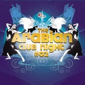 The Arabian Club Night Vol.2 by Various Artists