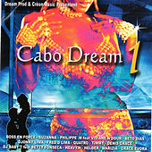 Cabo Dream 1 by Various Artists