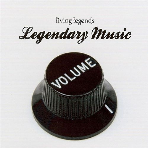 Legendary Music by Living Legends