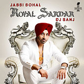 Royal Sardar by DJ Sanj