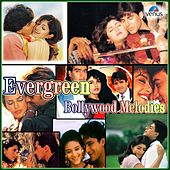 Evergreen Bollywood Melodies by Various Artists