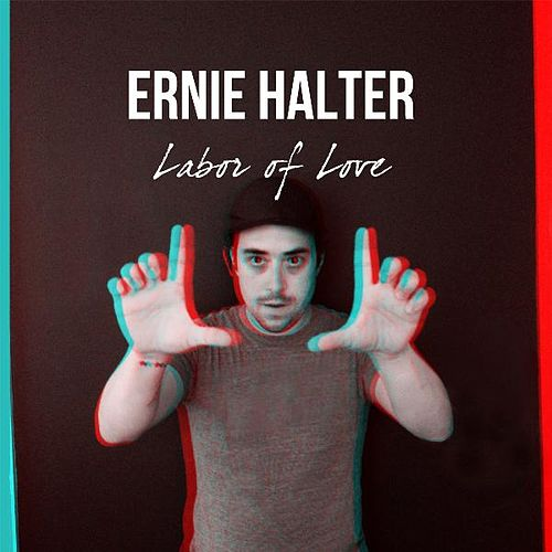 Labor of Love by Ernie Halter