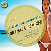 Guanaja (The Remixes) by Christiano Pequeno