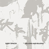 Billions and Billions by Sissy Spacek
