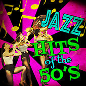 Jazz Hits of the 50's von Various Artists
