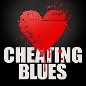 Cheating Blues von Various Artists