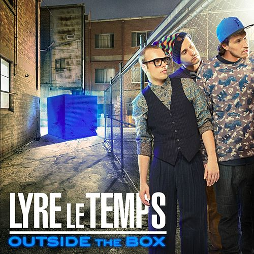 Outside the Box by Lyre le temps