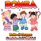 Bomba (Ballo di gruppo cantato dai bambini) by Rainbow Cartoon