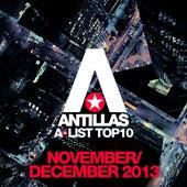 Antillas A-List Top 10 - November / December 2013 (Bonus Track Version) by Various Artists