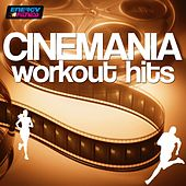 Cinemania Workout Hits (112-160 BPM) by Various Artists