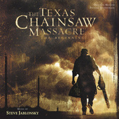The Texas Chainsaw Massacre: The Beginning by Steve Jablonsky