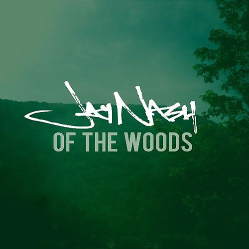 Of the Woods - EP by Jay Nash