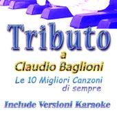 Tributo a Claudio Baglioni: Le migliori canzoni di sempre by Various Artists