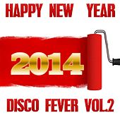 Happy New  Year, Vol. 2 (2014) by Disco Fever