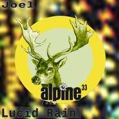 Lucid Rain by Joel