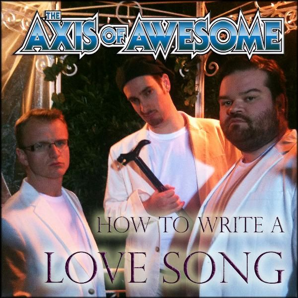 Axis of awesome how to write a love song download