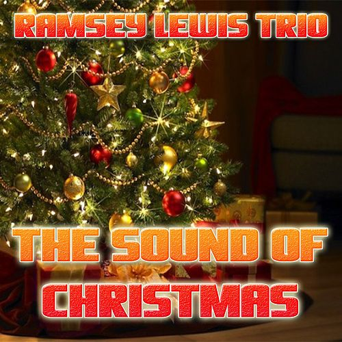 The Sound of Christmas by Ramsey Lewis Trio