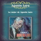 Lo Mejor de Agustín Lara by Various Artists