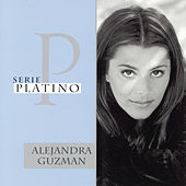 Serie Platino: 20 Exitos by Alejandra Guzmán