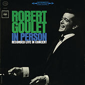 In Person by Robert Goulet