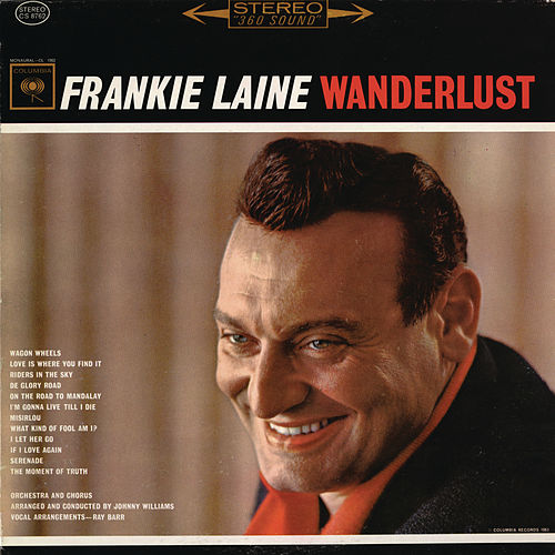 Wanderlust by Frankie Laine