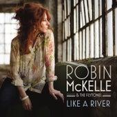 Like a River von Robin McKelle