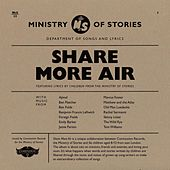 Ministry of Stories - Share More Air von Various Artists