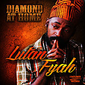 Diamond At Home by Lutan Fyah