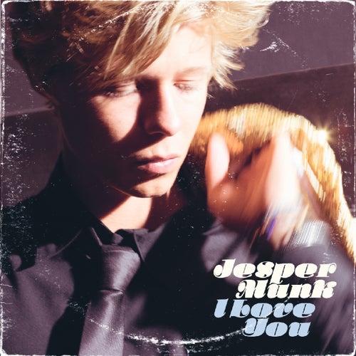 I Love You by Jesper Munk