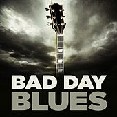 Bad Day Blues von Various Artists