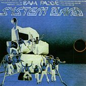Bam passé by System Band
