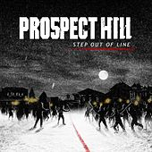 Step out of Line by Prospect Hill