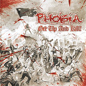 Get up and Kill by Phobia