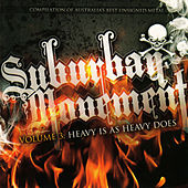 Suburban Movement III - Heavy Is as Heavy Does by Various Artists