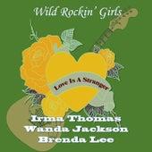 Love Is a Stranger (Wild Rockin' Girls) von Various Artists