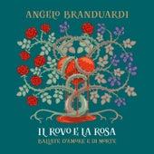 Il rovo e la rosa (Ballate d'amore e di morte) by Angelo Branduardi
