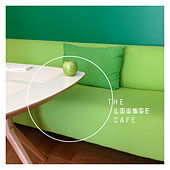 The Lounge Cafe by Various Artists