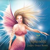 Aphrodite Tantric Dance Remix - Single by Lindie Lila