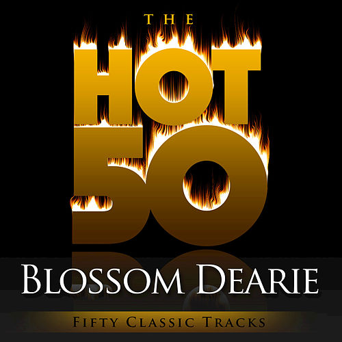 The Hot 50 - Blossom Dearie (Fifty Classic Tracks) by Blossom Dearie