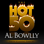 The Hot 50 - Al Bowlly  (Fifty Classic Tracks) by Al Bowlly (2)