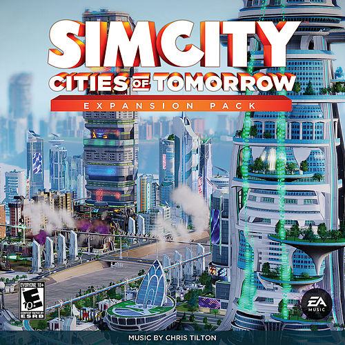 SimCity Cities Of Tomorrow by Chris Tilton